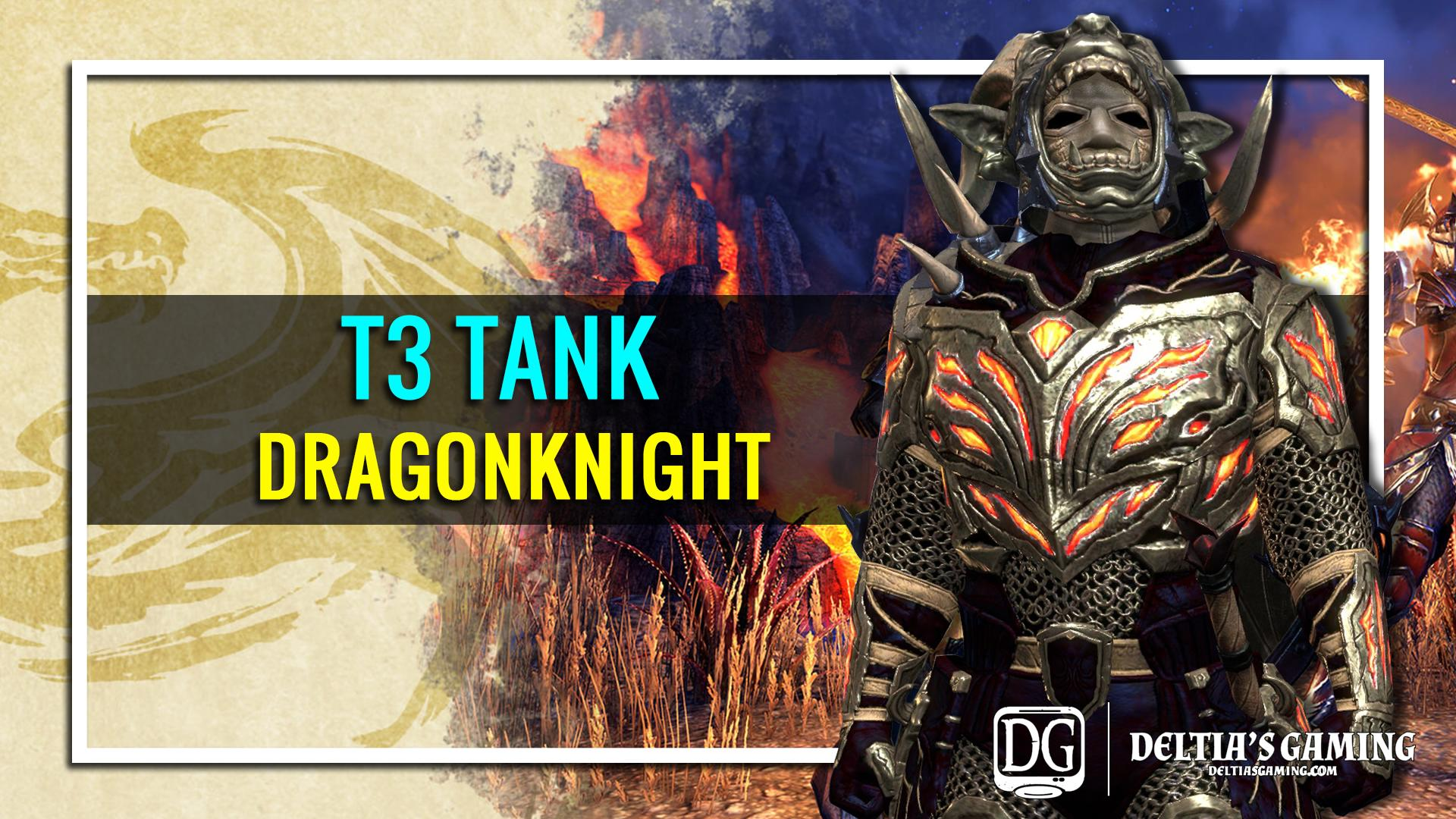 Deltiasgaming Com Eso Dragonknight Tank Build